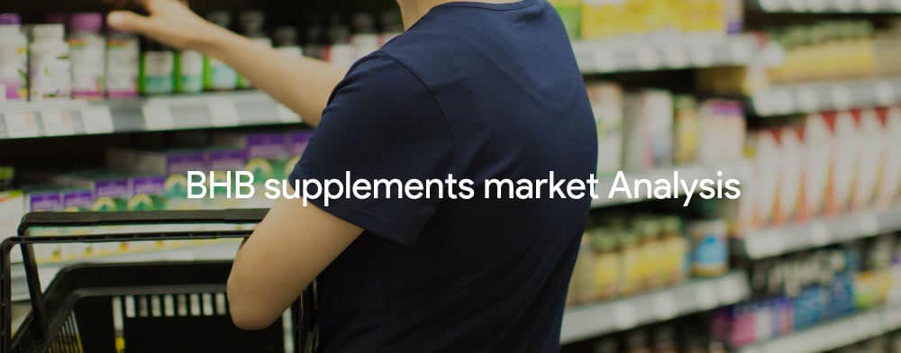 BHB supplements market analysis